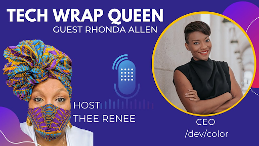 A worldwide journey through ATL to CEO with Rhonda Allen, CEO of /dev/color